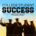 College Student Success Podcast
